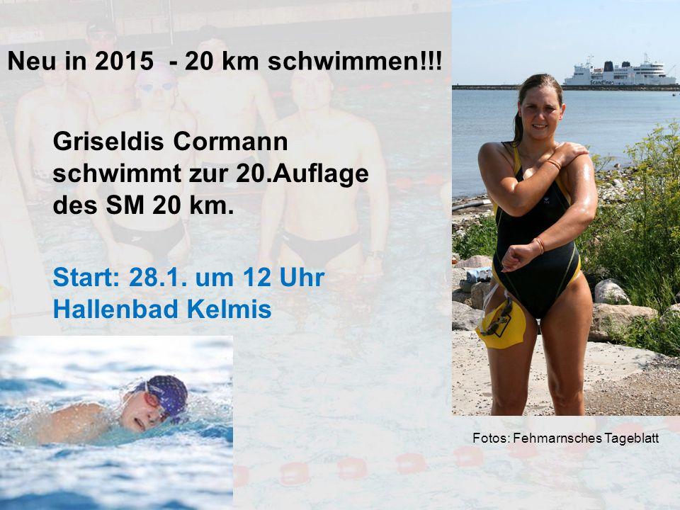 Neu in 2015 - 20 km schwimmen!!! Griseldis Cormann schwimmt zur 20.Auflage des SM 20 km. Start: 28.1. um 12 Uhr Hallenbad Kelmis.