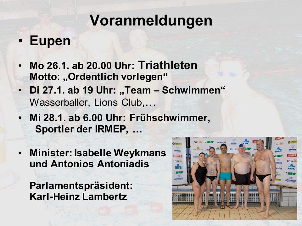 """Voranmeldungen Eupen. Mo 26.1. ab 20.00 Uhr: Triathleten Motto: """"Ordentlich vorlegen"""