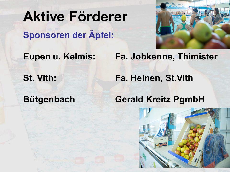Aktive Förderer Sponsoren der Äpfel: Eupen u. Kelmis: Fa.