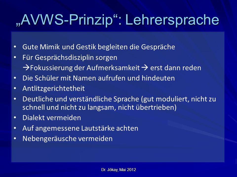 """""""AVWS-Prinzip : Lehrersprache"""