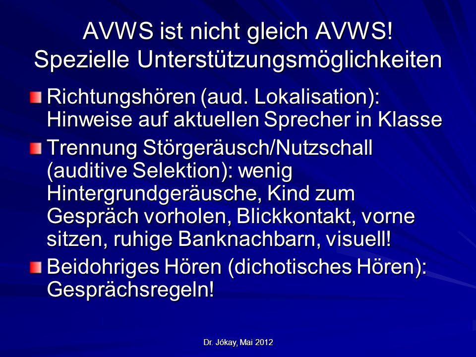 AVWS ist nicht gleich AVWS! Spezielle Unterstützungsmöglichkeiten