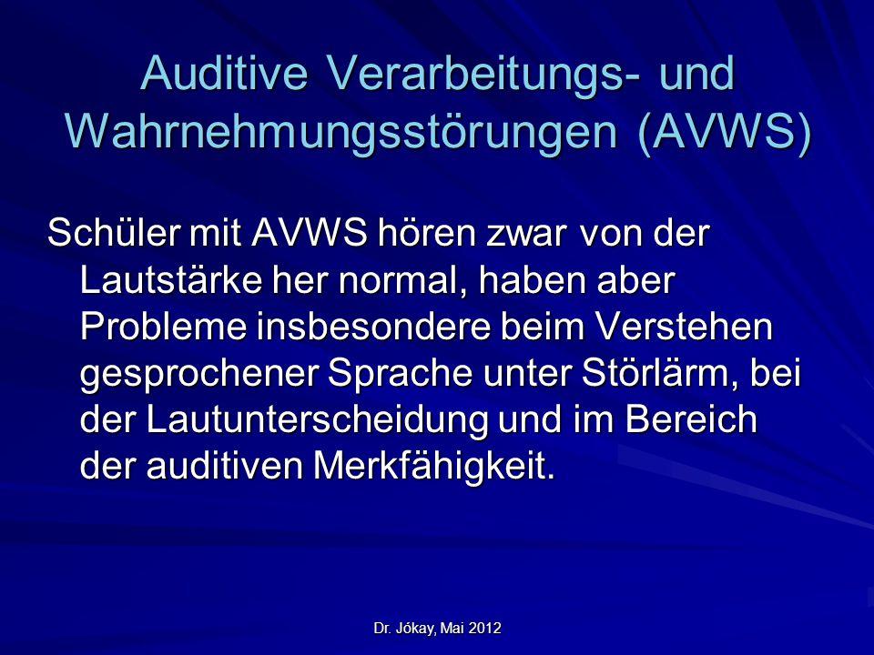 Auditive Verarbeitungs- und Wahrnehmungsstörungen (AVWS)