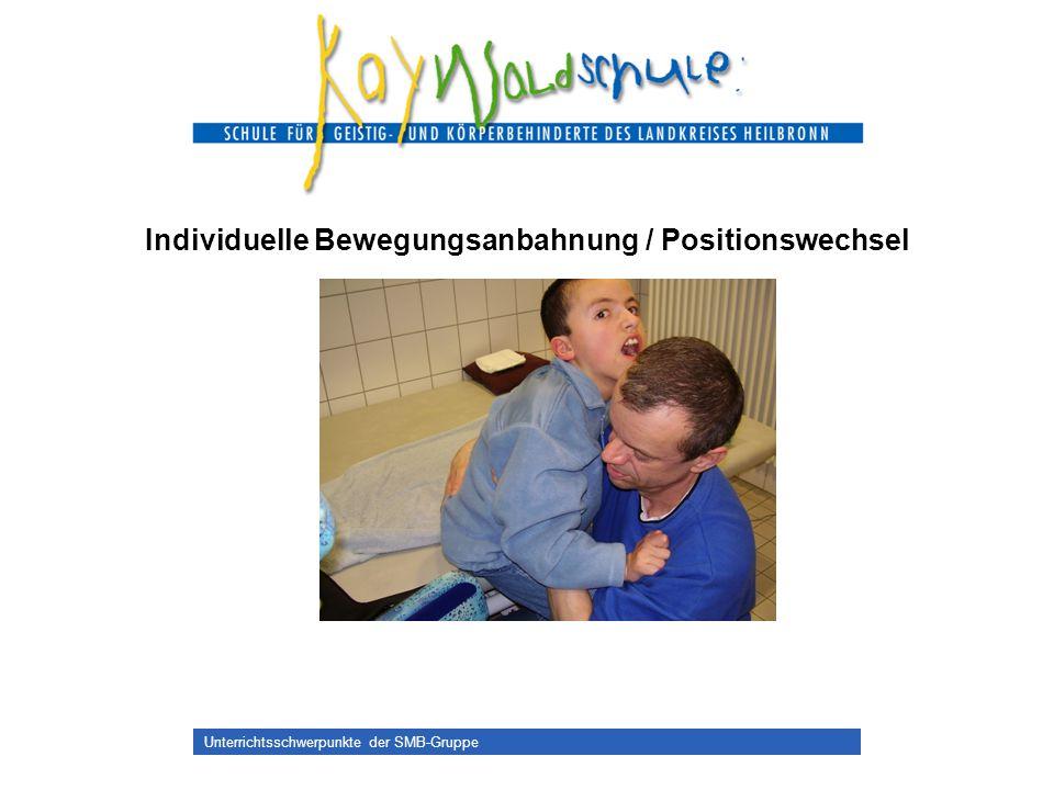 Individuelle Bewegungsanbahnung / Positionswechsel