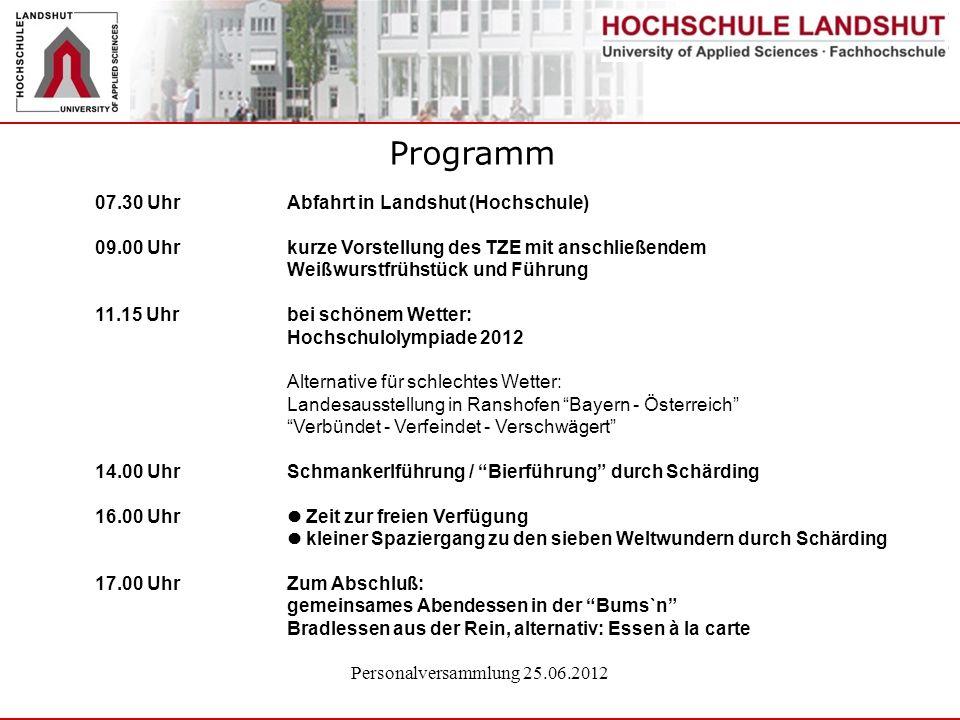 Programm 07.30 Uhr Abfahrt in Landshut (Hochschule)
