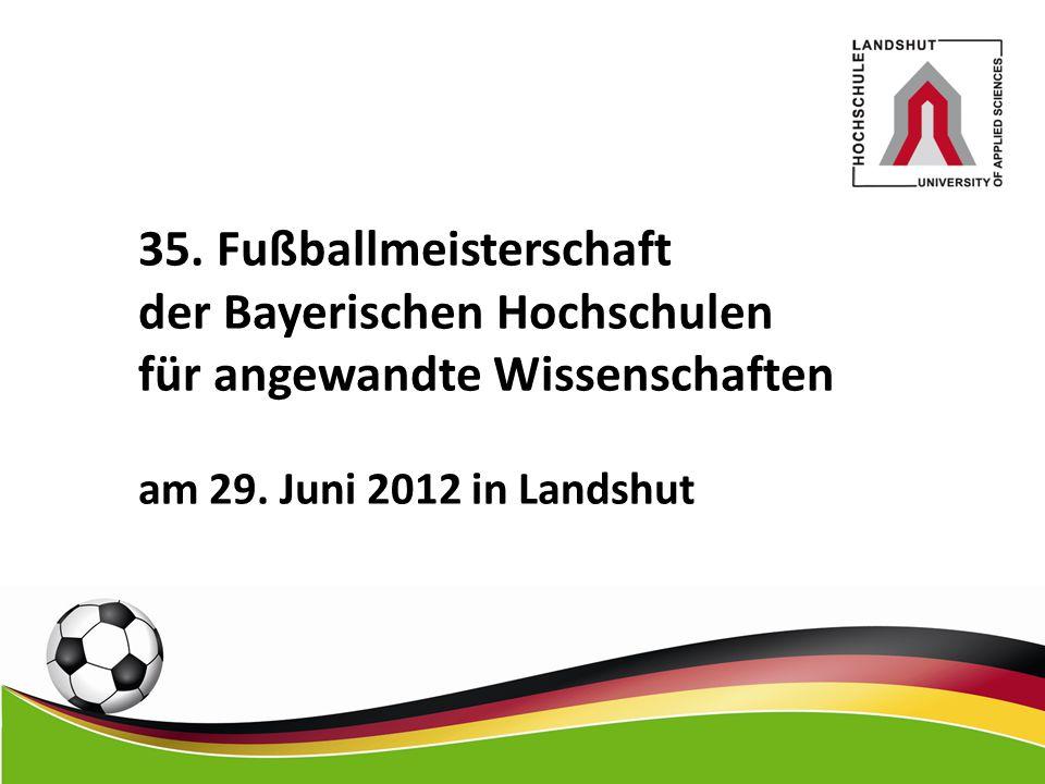 35. Fußballmeisterschaft der Bayerischen Hochschulen