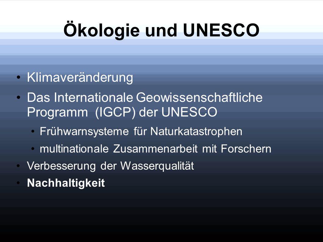 Ökologie und UNESCO Klimaveränderung