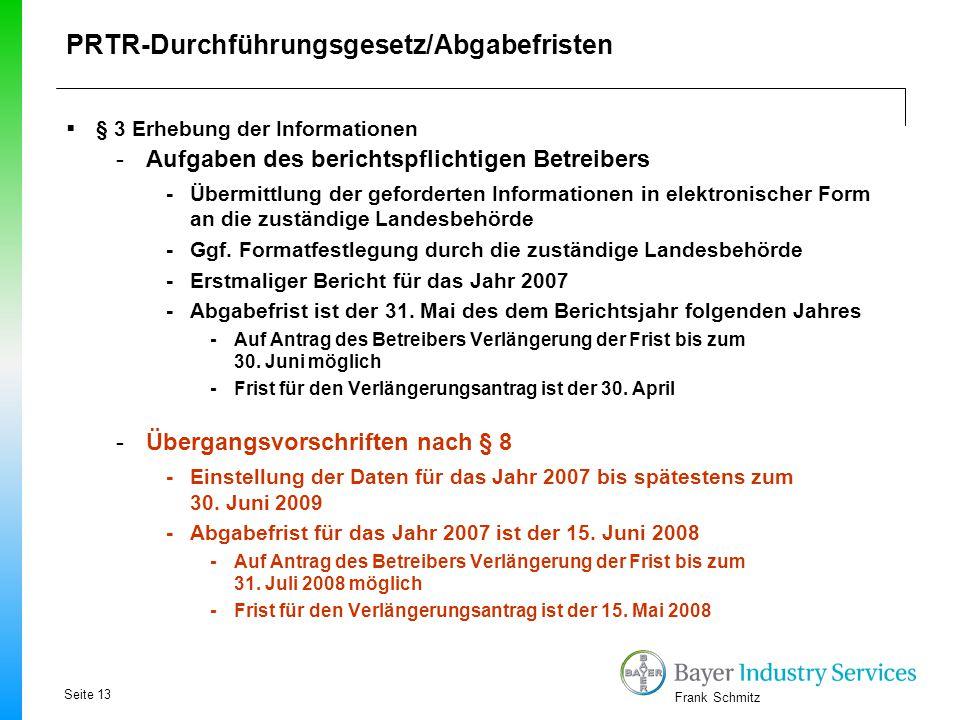 PRTR-Durchführungsgesetz/Abgabefristen