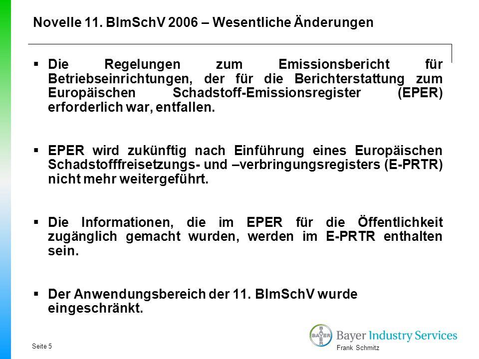 Novelle 11. BImSchV 2006 – Wesentliche Änderungen