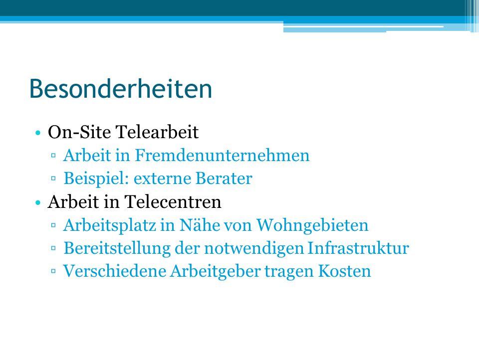 Besonderheiten On-Site Telearbeit Arbeit in Telecentren