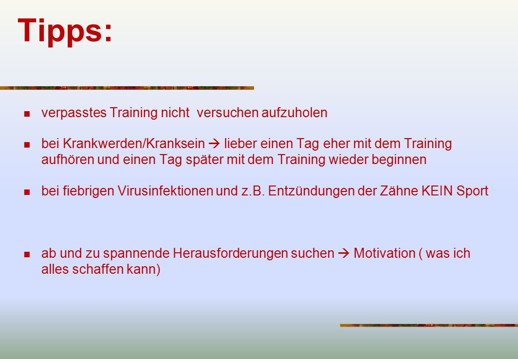 Tipps: verpasstes Training nicht versuchen aufzuholen