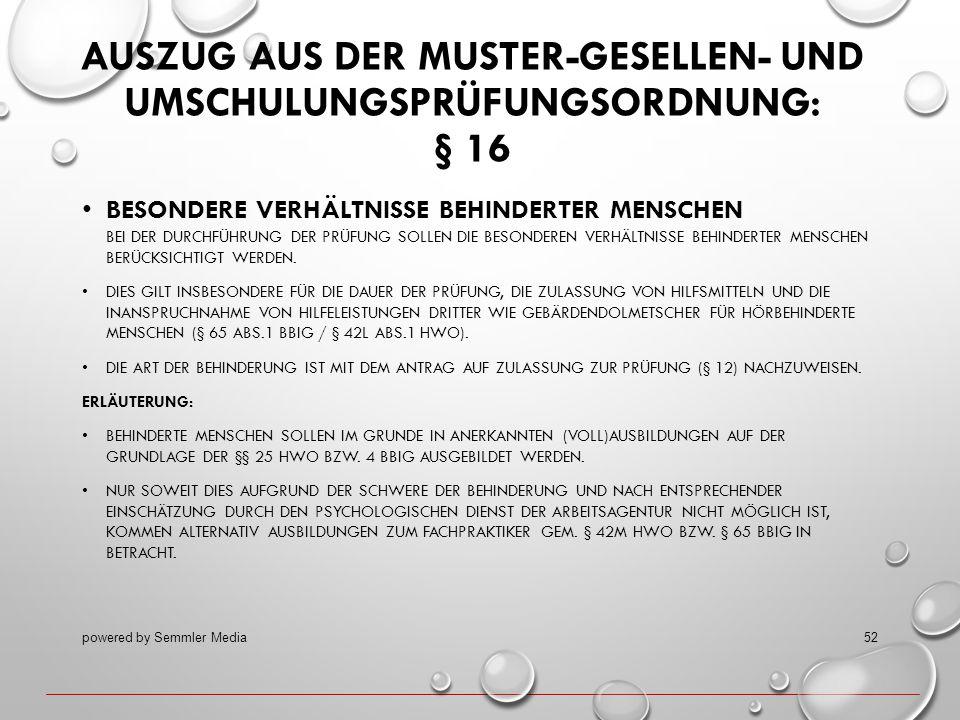 Auszug aus der Muster-Gesellen- und Umschulungsprüfungsordnung: § 16
