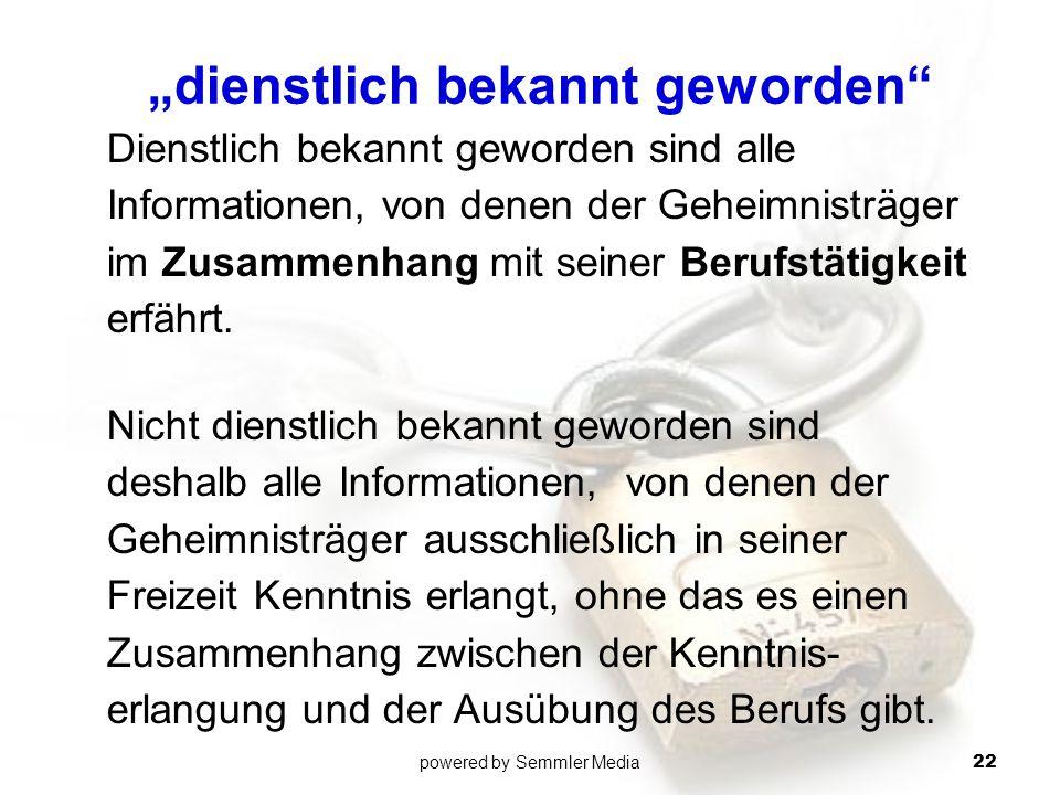 """""""dienstlich bekannt geworden"""