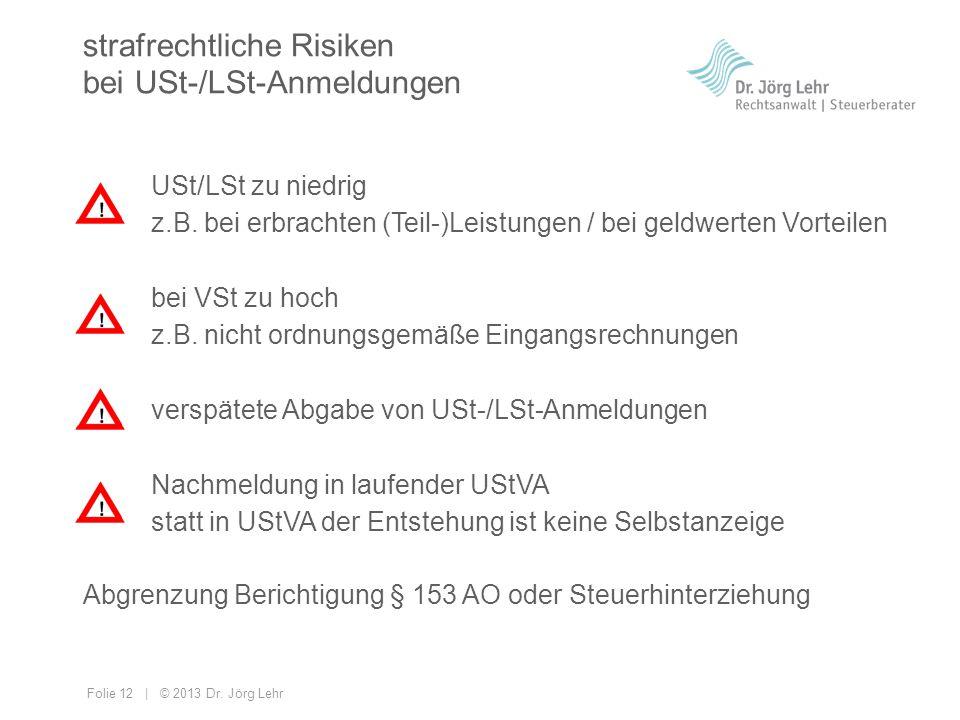 strafrechtliche Risiken bei USt-/LSt-Anmeldungen