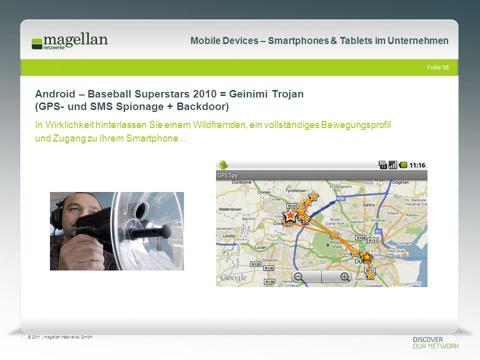 Android – Baseball Superstars 2010 = Geinimi Trojan (GPS- und SMS Spionage + Backdoor)
