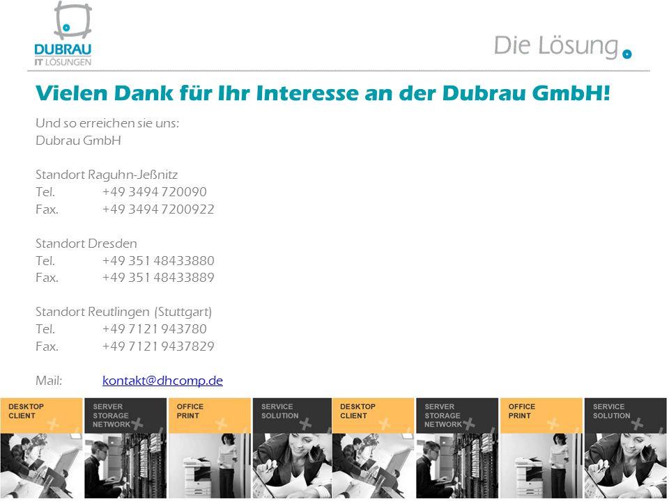 Vielen Dank für Ihr Interesse an der Dubrau GmbH!