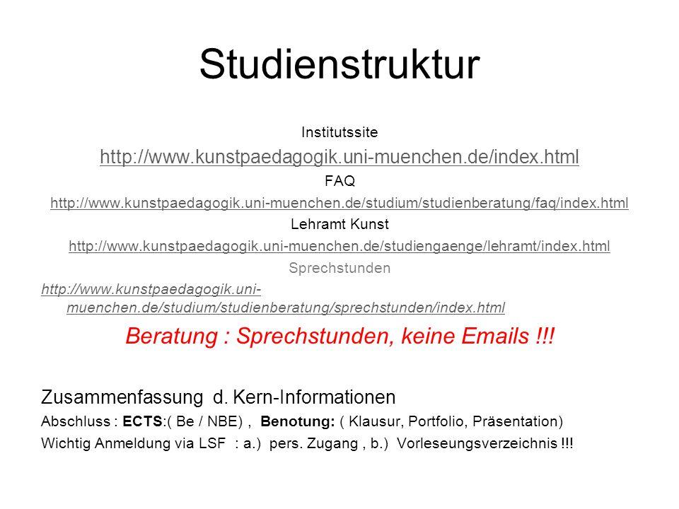Beratung : Sprechstunden, keine Emails !!!