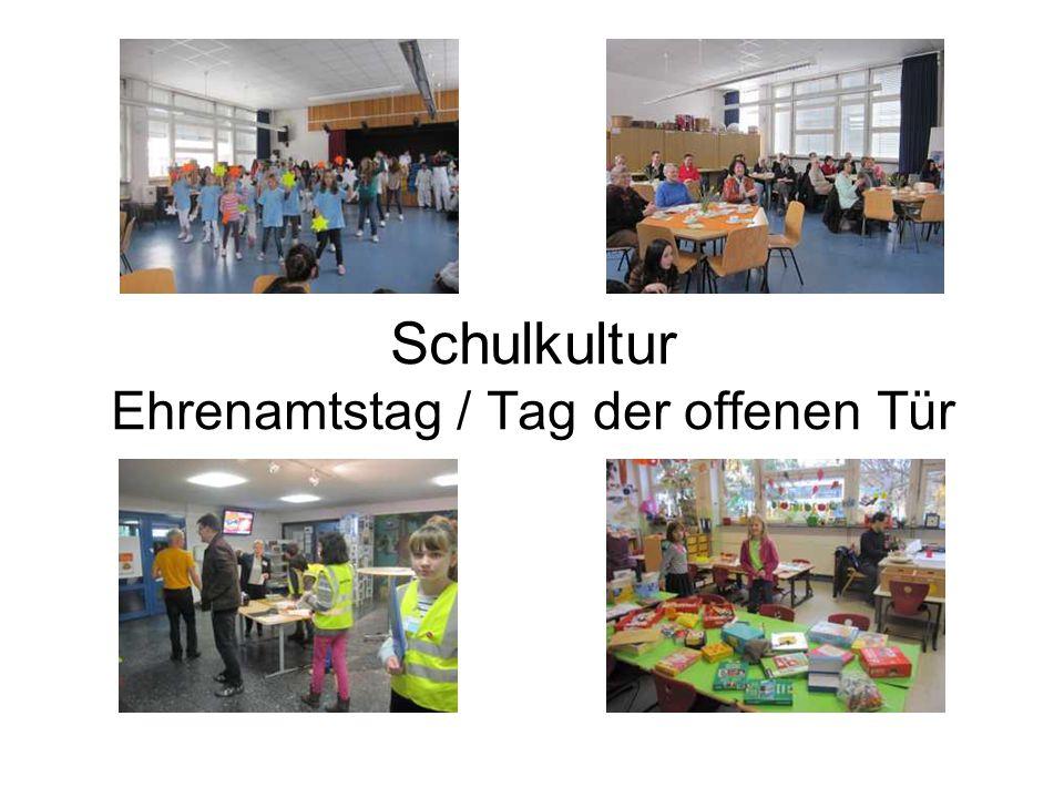 Schulkultur Ehrenamtstag / Tag der offenen Tür