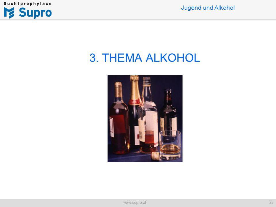 3. THEMA ALKOHOL