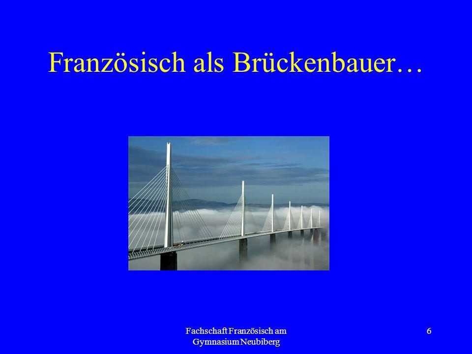 Französisch als Brückenbauer…