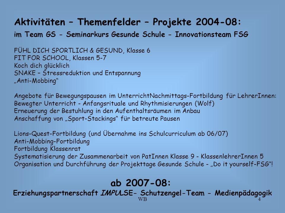 Erziehungspartnerschaft IMPULSE- Schutzengel-Team - Medienpädagogik