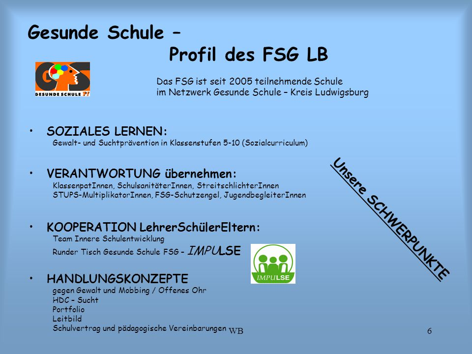 Gesunde Schule – Profil des FSG LB