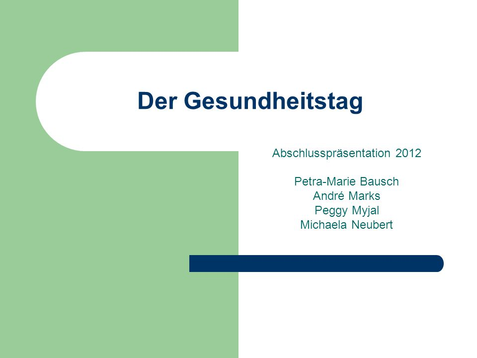 Abschlusspräsentation 2012