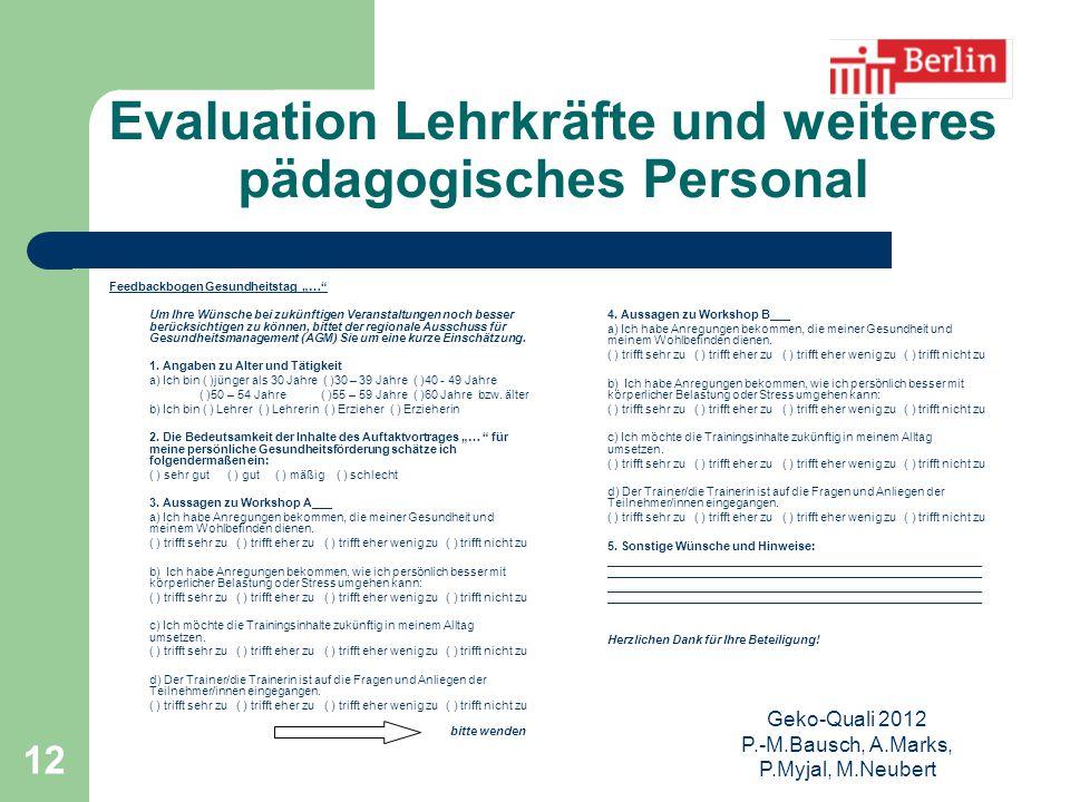 Evaluation Lehrkräfte und weiteres pädagogisches Personal