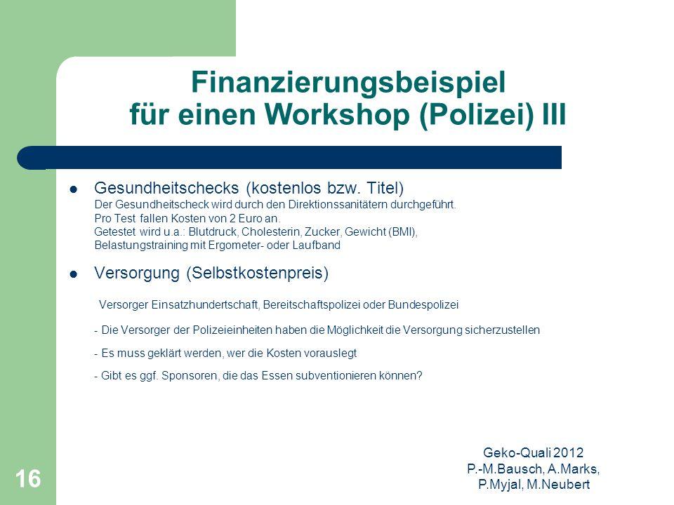 Finanzierungsbeispiel für einen Workshop (Polizei) III