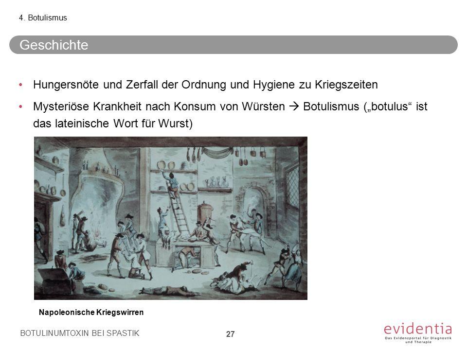4. Botulismus Geschichte. Hungersnöte und Zerfall der Ordnung und Hygiene zu Kriegszeiten.