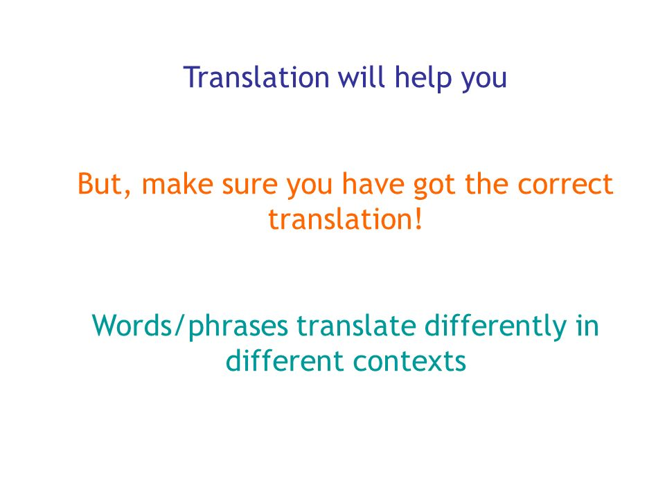 Translation will help you