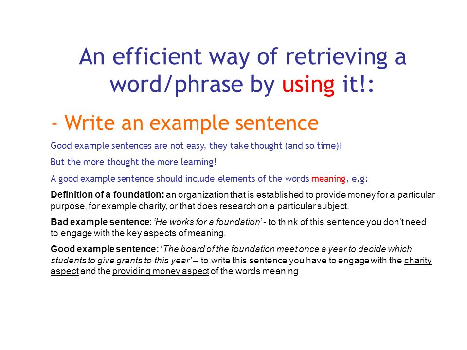 An efficient way of retrieving a word/phrase by using it!: