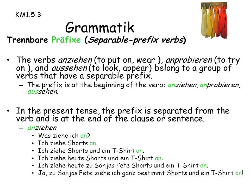 Trennbare Präfixe (Separable-prefix verbs)