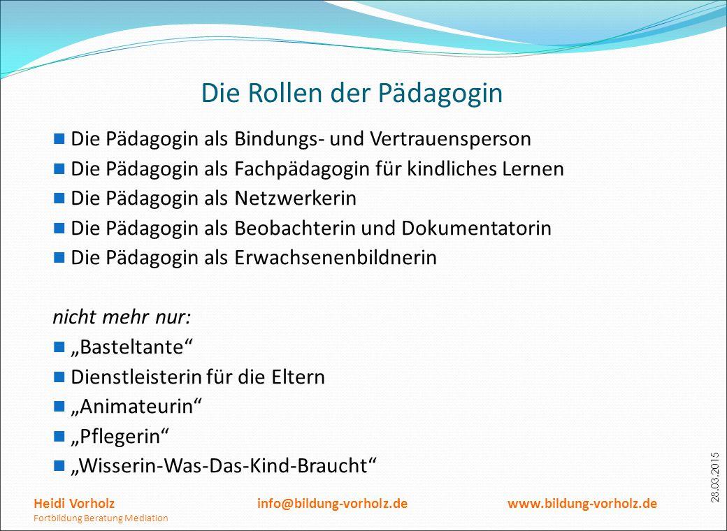 Die Rollen der Pädagogin