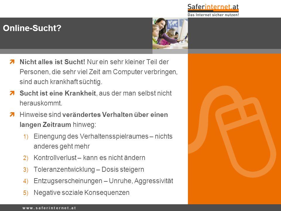 Online-Sucht Nicht alles ist Sucht! Nur ein sehr kleiner Teil der Personen, die sehr viel Zeit am Computer verbringen, sind auch krankhaft süchtig.