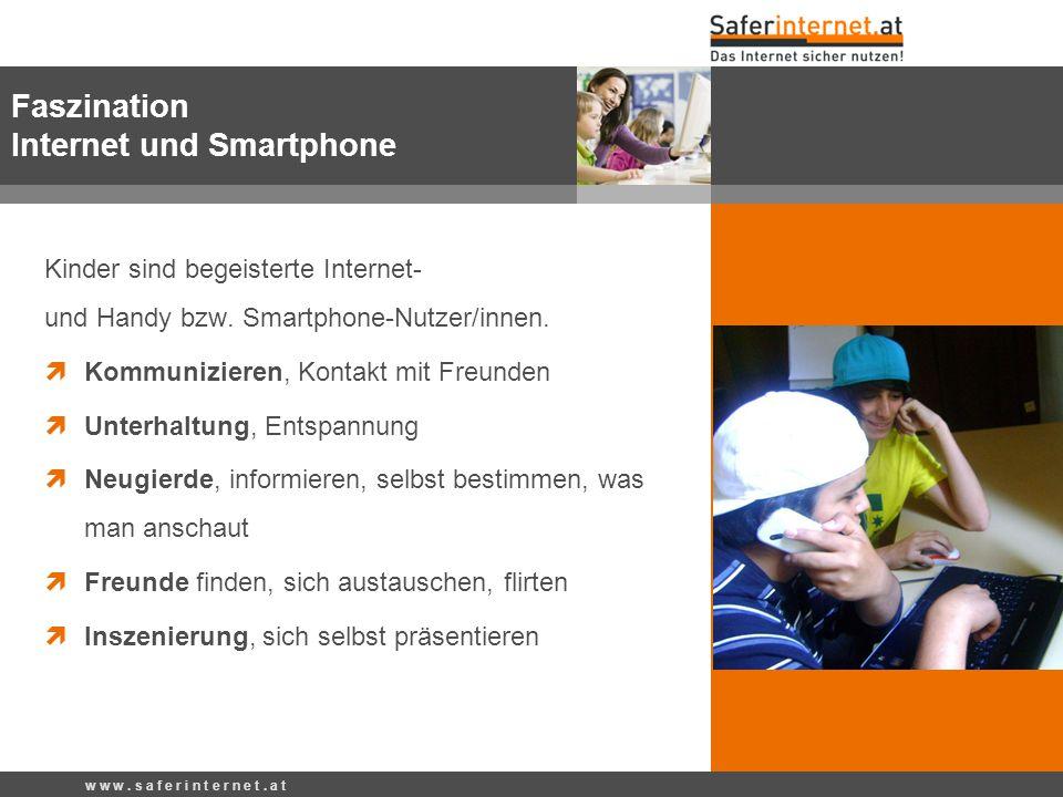 Faszination Internet und Smartphone