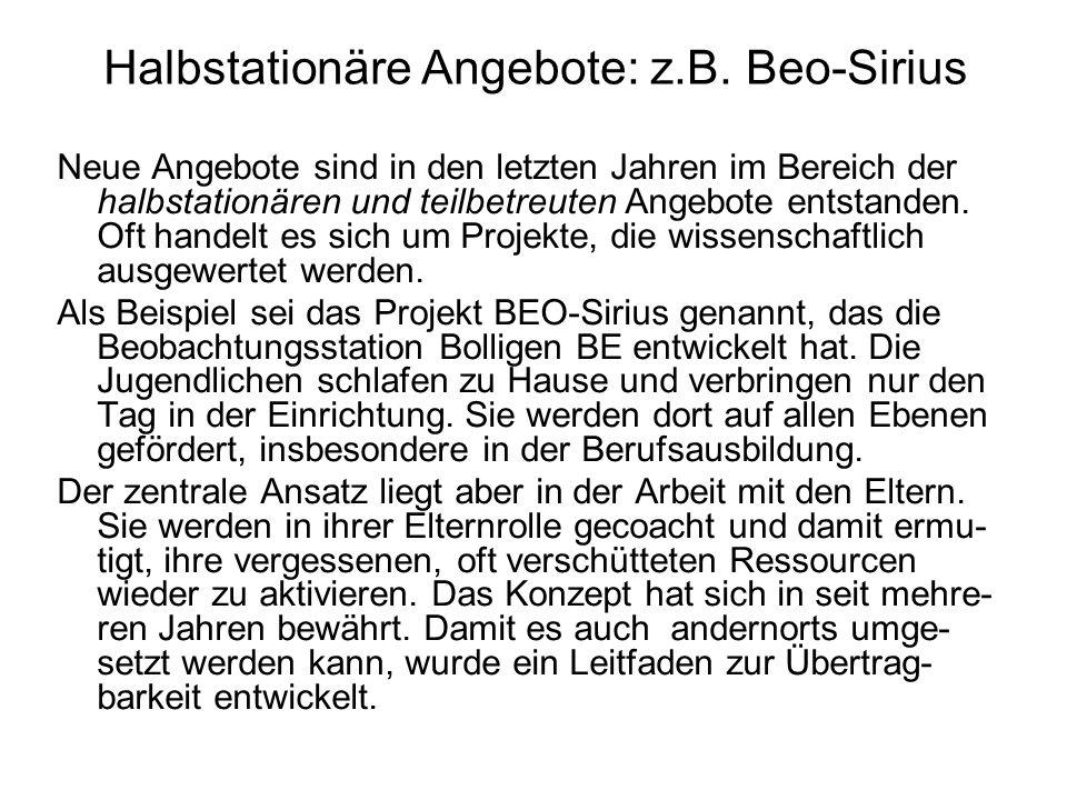 Halbstationäre Angebote: z.B. Beo-Sirius