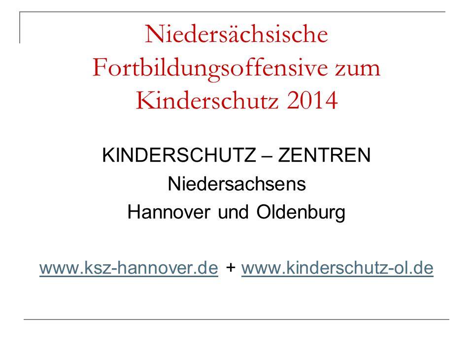 Niedersächsische Fortbildungsoffensive zum Kinderschutz 2014