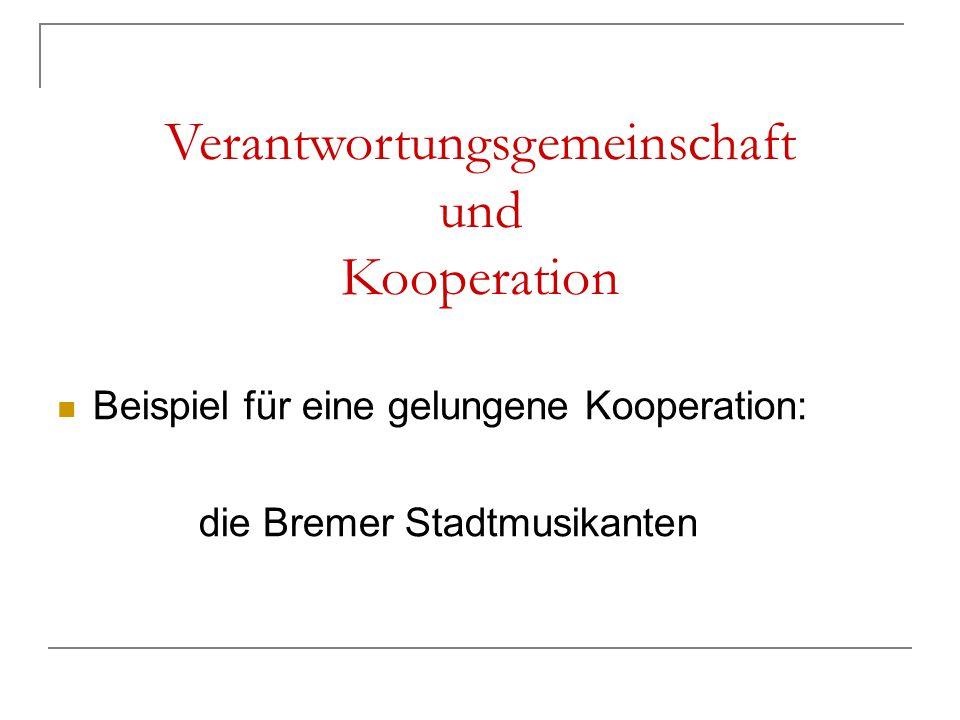 Verantwortungsgemeinschaft und Kooperation