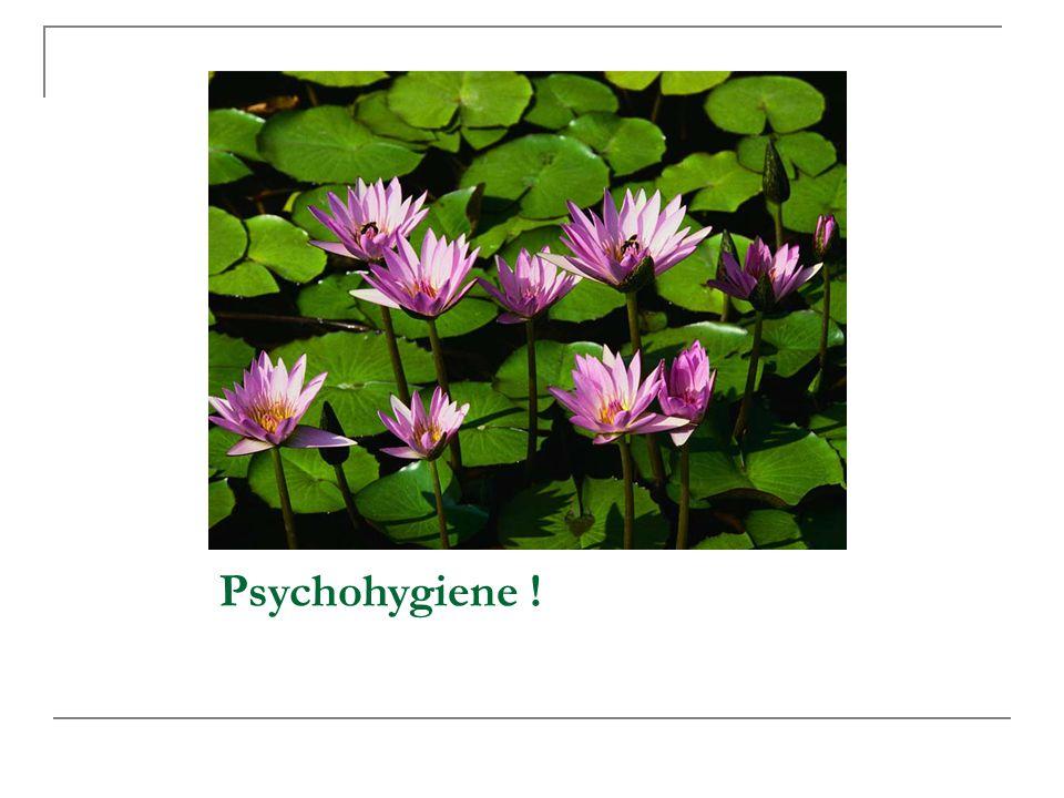 Psychohygiene ! 49