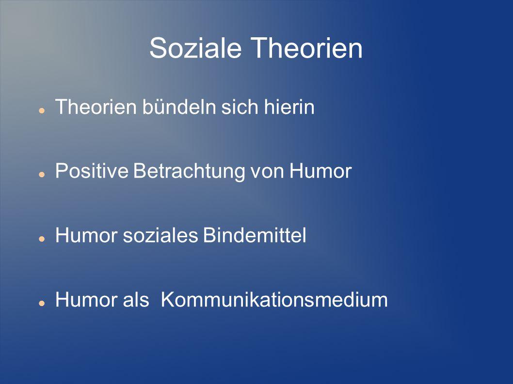 Soziale Theorien Theorien bündeln sich hierin