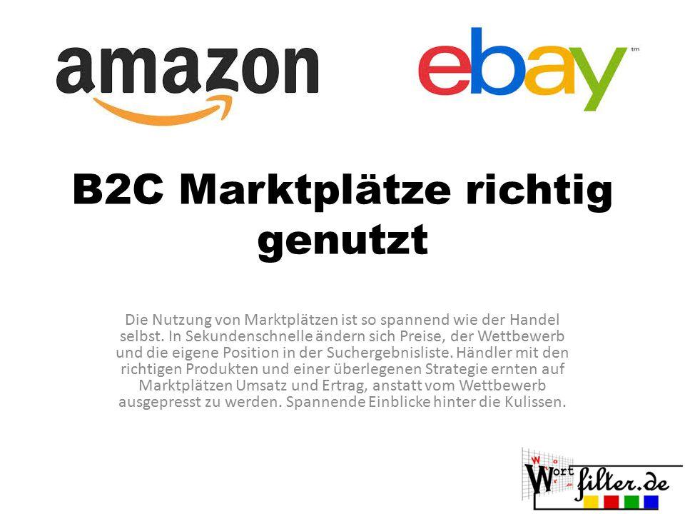 B2C Marktplätze richtig genutzt