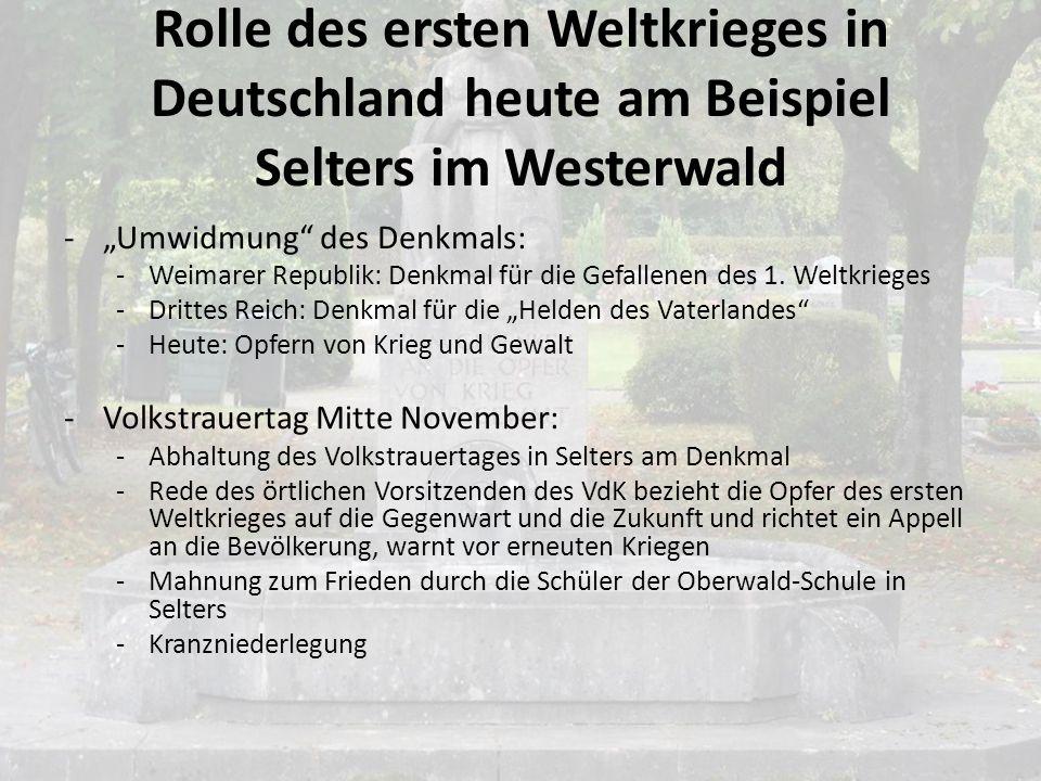 Rolle des ersten Weltkrieges in Deutschland heute am Beispiel Selters im Westerwald