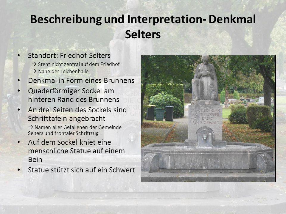 Beschreibung und Interpretation- Denkmal Selters