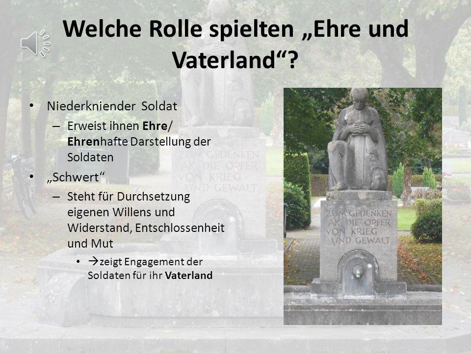"""Welche Rolle spielten """"Ehre und Vaterland"""