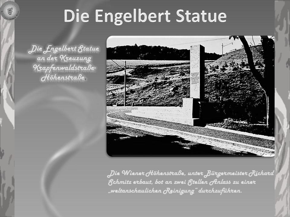 Die Engelbert Statue an der Kreuzung Krapfenwaldstraße-Höhenstraße.