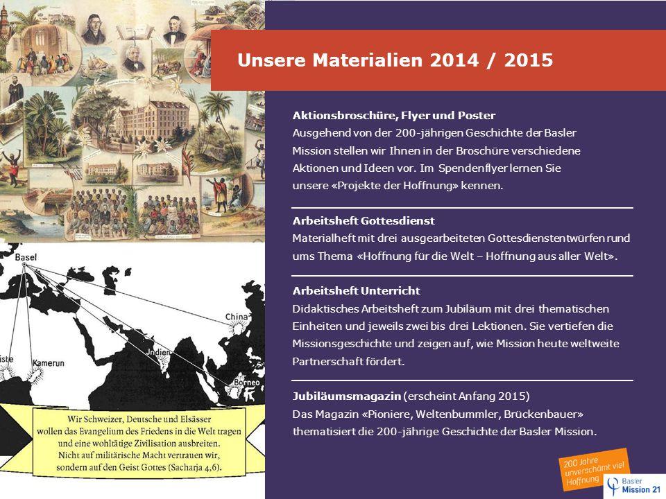 Unsere Materialien 2014 / 2015 Aktionsbroschüre, Flyer und Poster
