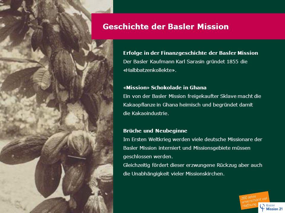 Geschichte der Basler Mission
