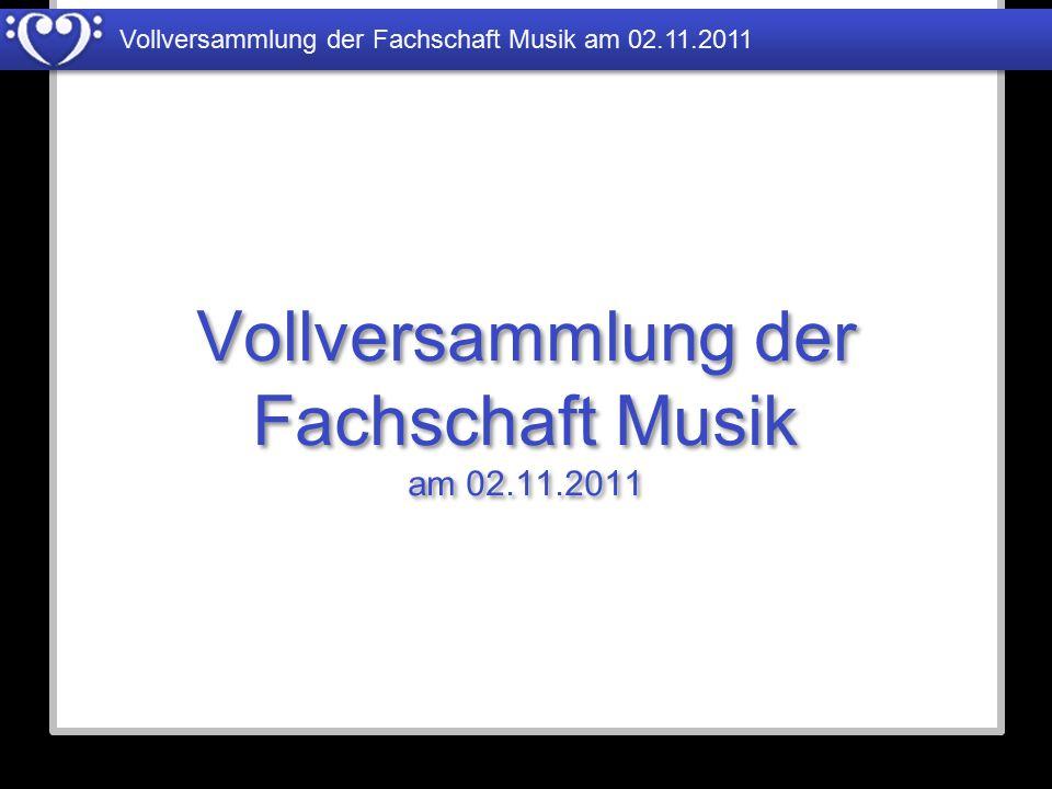 Vollversammlung der Fachschaft Musik am 02.11.2011
