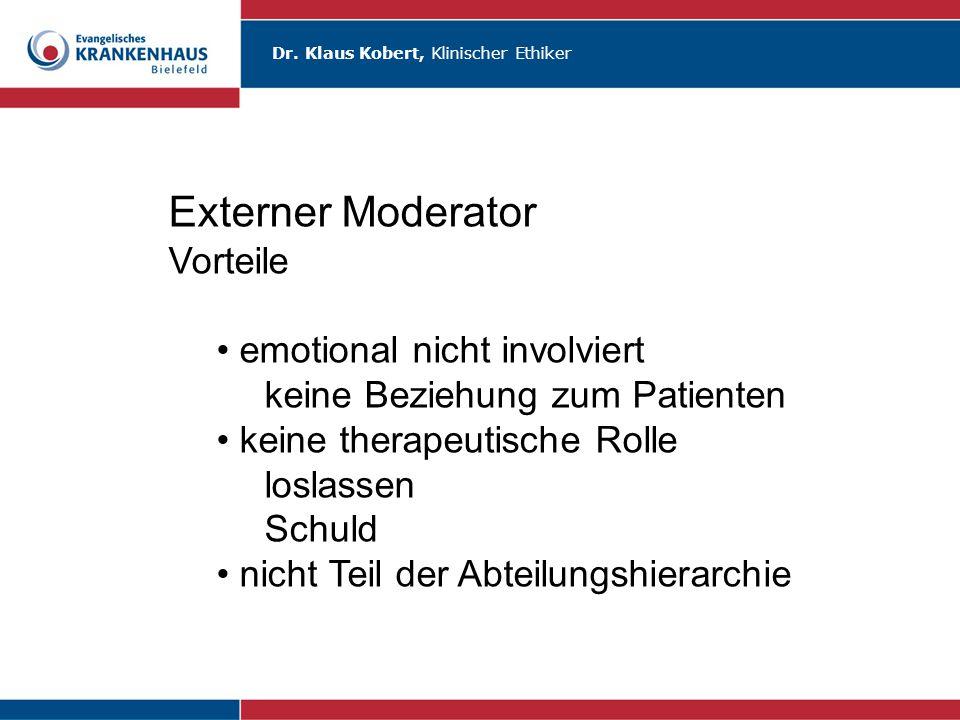 Externer Moderator Vorteile