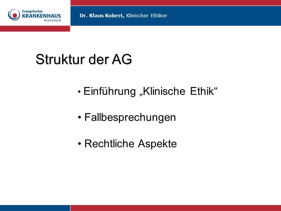 Struktur der AG Fallbesprechungen Rechtliche Aspekte